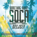 """""""Something About Soca"""" 2016 Mix"""