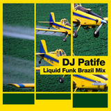 DJ Patife - Liquid Funk Mix - Brazil - 2007