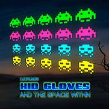 Kid Gloves & The Space Within