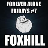 Forever Alone Fridays #7