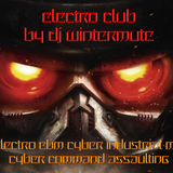 ELECTRO EBM CYBER INDUSTRIAL MIX - CYBER COMMAND ASSAULTING by DJ WINTERMUTE