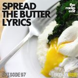 Radio Edit 97 – Spread The Butter Lyrics