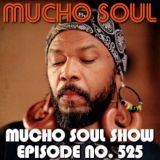 Mucho Soul Show No.525