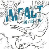 Monsieur Nobody @ IMPACT - 20/02/16