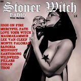 STONER WITCH RADIO LX