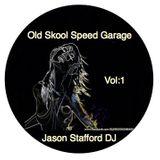 Old Skool Speed Garage Vol:1