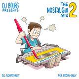 The Nostalgia Mix 2 (The 1992 Dance Megamix)