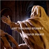Lost Treasures Episode 5 - Cold en France