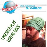 "Notorious DJ Carlos - Lovers Rock ""I Pressed Record"""