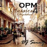 OPM Classic Compilation 4 by DJ Sonny GuMMyBeArZ (D.Y.M.S.W.)