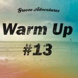 Warm Up #13 - Deep House Mix (Live)