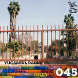 Yucasoul Radio 045