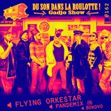 Podcast #162 : FLYING ORKESTAR, PANDEMIX #6, BOUKOVO