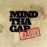 Mind Tha Gap Radio 03 - March 2014