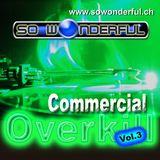 Commercial Overkill Vol.3