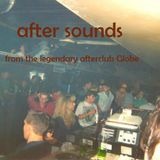after sounds from the legendary afterclub Globe