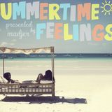 Summertime Feelings presented by MADJER