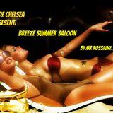 BREEZE SUMMER SALOON BY MR ROSSAINZ JUN 2016
