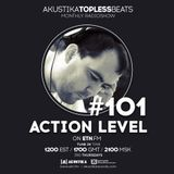 Action Level - Akustika Topless Beats 101 - August 2016