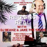 Reigning Real With DJ Beanz - 7/13 - Jadakiss Tribute