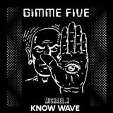 Micheal K Gimme Five- May 2nd,2018