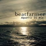 beatfarmer - Aquatic Mix