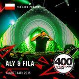 Aly & Fila – FSOE 400 Stocznia, Gdansk, Poland [14.08.2015]