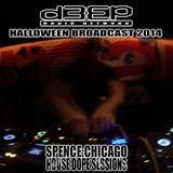 D3EP RADIO NETWORK ~ HOUSE DOPE SESSIONS ~ HALLOWEEN BROADCAST 2014