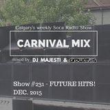 Carnival Mix #231 - Future Hits - Soca Radio Show