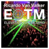 Elevation Of The Mind Podcast 30 with Ricardo Van Valker