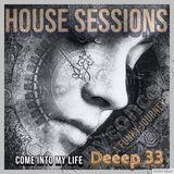 Deeep33 08/16/19 COME INTO MY LIFE Funky House, Jackin House, Indie Dance