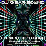 DJ WEAR SOUND - ELEMENT OF TECHNO special episode