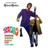 EMPEROR ROSKO - MIDDAY SPIN - RADIO ONE - 7-10-1967