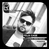 Felix Cage - Electronical Reeds Podcast #09