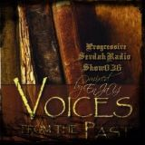 Progressive Sevdah Radio Show 036 - Voices From The Past mixed by DeeJaY EnJaY