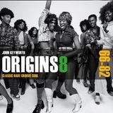 Origins 8 - Classic Rare Groove Soul (1966-1982)