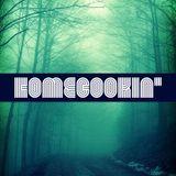 HomeCookin'#71 'Fog'