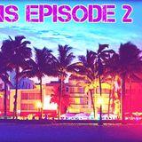 Miami Sessions Episode 2