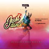 DJ FESTA 254 JUST DANCE MIX