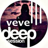 VEVE @ Deep Session (July 2K14).