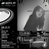 Rota 91 - 09/12/2017 - DJ convidada Eli Iwasa ( Club 88)