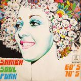 60's & 70's Brasilian Samba Funk Soul Mix