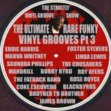 Ultimate Rare Funky Vinyl Grooves Pt 3
