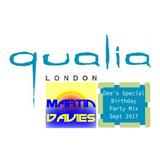 Martin Davies - Qualia Special Birthday Mix for Dee - Sept 2017