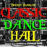 20 YEARS OF CLASSIC DANCEHALL