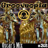 Grooveopia Radio #32 - Oscar's Mix