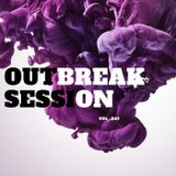 OUTBREAK SESSION VOL. 043