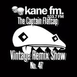 KFMP: Vintage Remix Show - Show 47 21-08-2015