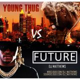 Future Vs Young Thug