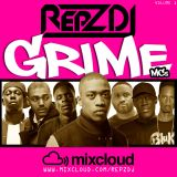 REPZ DJ - #GRIME #MCs - 40 Minute Mix - Volume 1!